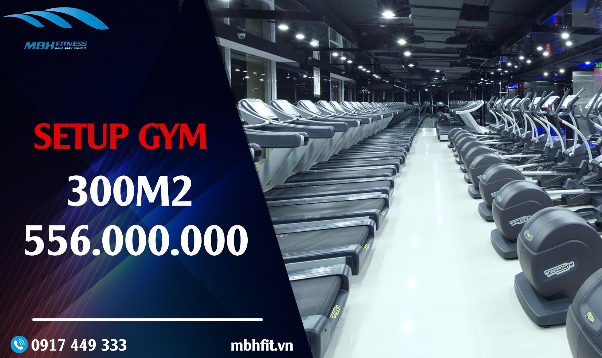 Setup phòng Gym 300m2, 556 triệu