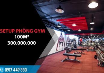 setup phòng gym 100m2, 300 triệu